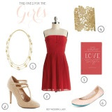 This One's For the Girls - A Valentine to your Bridesmaids, in Red, Gold, and Ballet Pink